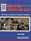 Hail to the Orange and Blue, Linda Young, 0915611317