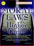 Moral Laws of a Higher Order, Gilbert Bynoe, 0976791315