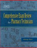 Comprehensive Exam Review for the Pharmacy Technician, Moini, Jahangir (Jahangir Moini), 1401841317