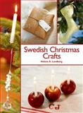 Swedish Christmas Crafts, Helene S. Lundberg, 1626361312