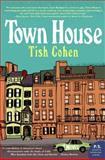 Town House, Tish Cohen, 0061131318
