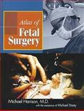 Fetal Surgery, Harrison, Michael and Danty, Michael, 0412991314