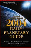 Daily Planetary Guide 2004, Llewellyn Staff and Kim Rogers-Gallagher, 0738701319