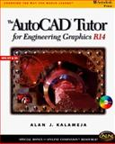 AutoCAD Tutor for Engineering Graphics R14 Windows, Kalameja, Alan J., 0766801314