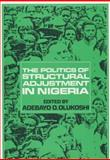 Politics of Structural Adjustment in Nigeria, , 0852551312