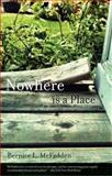 Nowhere Is a Place, Bernice L. McFadden, 1617751316