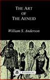 "Art of the ""Aeneid"", Anderson, William S., 1853991317"