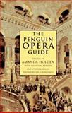 The Penguin Opera Guide, Nicholas Kenyon, 0140251316
