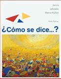 Como Se Dice... ?, Jarvis, Ana C. and Lebredo, Raquel, 0547001312