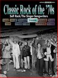 Classic Rock of the '70s, Alfred Publishing Staff, 0757981313