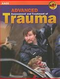 Trauma : Advanced Assessment and Treatment, American Academy of Orthopaedic Surgeons (AAOS), 0763751316