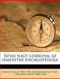 Révai Nagy Lexikona; Az Ismeretek Enciklopédiáj, Jnos Sziklay and János Sziklay, 1149851317