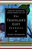 The Traveler's Gift Journal, Andy Andrews, 1404101314