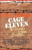 Cage Eleven : Writings from Prison, Adams, Gerry, 1570981310