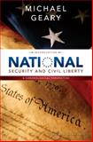 National Security and Civil Liberty : A Chronological Perspective, Geary, Michael, 1611631319