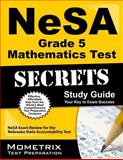 NeSA Grade 5 Mathematics Test Secrets Study Guide, NeSA Exam Secrets Test Prep Team, 162733131X
