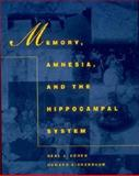 Memory, Amnesia, and the Hippocampal System, Cohen, Neal J. and Eichenbaum, Howard, 0262531321