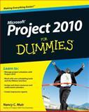Project 2010 for Dummies, Nancy C. Muir, 0470501324