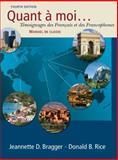 Quant á Moi... : Témoignages des Français et des Francophones, Bragger, Jeannette D. and Rice, Donald B., 1428231323
