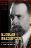 Nikolai Myaskovsky : The Conscience of Russian Music, Tassie, Gregor, 1442231327