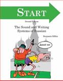 Start : The Sound and Writing Systems of Russian, Rifkin, Benjamin, 158510132X