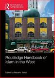 Routledge Handbook of Islam in the West, , 041569132X