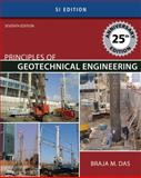 Principles of Geotechnical Engineering - SI Version, Das, Braja M., 0495411329