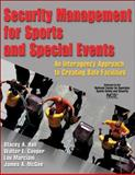 Security Management for Sports and Special Events : An Interagency Approach to Creating Safe Facilities, Hall, Stacey and Cooper, Walter, 0736071326