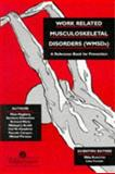 Work-Related Musculoskeletal Disorders (WMSDs), Wells, R. and Smith, M., 0748401326