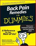 Back Pain Remedies for Dummies, Michael S. Sinel and William W. Deardorff, 0764551329