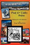 Peak and Valley Baking, Peggy McClung Puche, 1479711322