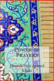 Power of Prayers, Mustafa Hajji Ahmed Khaki, 1502541327