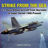 Strike from the Sea, Tommy H. Thomason, 1580071325