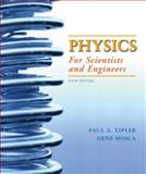 Physics for Scientists and Engineers, Tipler, Paul A. and Mosca, Gene, 1429201320