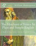The Merchant of Venice in Plain and Simple English, William Shakespeare, 1475051328