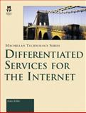 Differentiated Services for the Internet, Kilkki, Kalevi, 1578701325