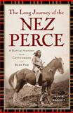 Long Journey of the Nez Perce, Carson, Kevin, 1594161321