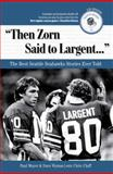 """Then Zorn Said to Largent..."", Chris Cluff and Paul Moyer, 1600781322"