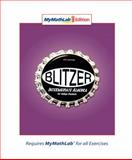 Intermediate Algebra for College Students, MyMathLab Edition, Blitzer, Robert F., 0136011322