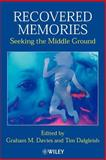 Recovered Memories : Seeking the Middle Ground, , 0471491322