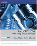 AutoCAD 2004 : 3D Modeling, a Visual Approach, Wilson, H. and Kalameja, Alan, 1401851320