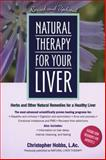 Natural Therapy for Your Liver, Christopher Hobbs, 1583331328