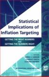 Statistical Implications of Inflation Targeting : Getting the Right Numbers and Getting the Numbers Right, Carol S. Carson, Charles Enoch, Claudia Dziobek, 1589061322