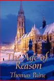 The Age of Reason, Paine, Thomas, 1604591323