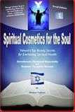 Spiritual Cosmetics for the Soul - Devotionals Designed Especially for Hebrew Ysraylite Women (Small Edition), Elisheva Yaakova, 193167132X