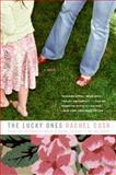 Lucky Ones, Rachel Cusk, 0007161328