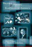 Politics, Parties, and Elections in America, Bibby, John F. and Schaffner, Brian F., 0534601324