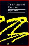 The Nature of Fascism, Griffin, Roger and Griffin, Griffin, 0312071329