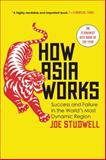How Asia Works, Joe Studwell, 0802121322