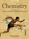 Chemistry : An Introduction to General, Organic, and Biological Chemistry, Timberlake, Karen C., 0805331328